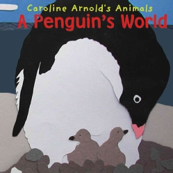 A Penguin's World (Hardcover)