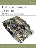 Universal Carrier 193648: The bren Gun Carrier' Story (Paperback)