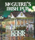 McGuire's Irish Pub Cookbook (Hardcover)