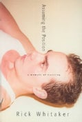 Assuming the Position: A Memoir of Hustling (Paperback)