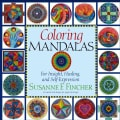 Coloring Mandalas: For Insight, Healing, and Self-Expression (Spiral bound)