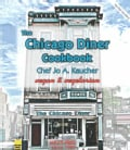 The Chicago Diner Cookbook (Paperback)