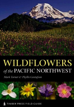 Wildflowers of the Pacific Northwest (Paperback)