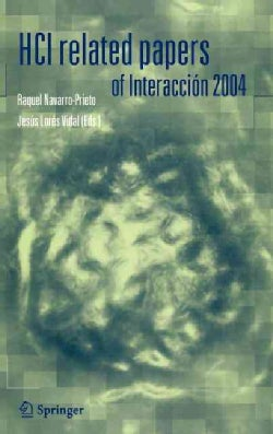 HCI Related Papers of Interaccion 2004 (Hardcover)