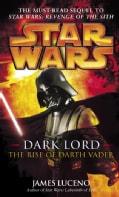 Star Wars Dark Lord: The Rise of Darth Vader (Paperback)