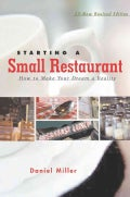 Starting a Small Restaurant: How to Make Your Dream a Reality (Paperback)