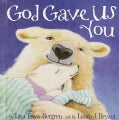 God Gave Us You (Hardcover)