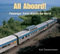All Aboard!: Passenger Trains Around the World (Hardcover)