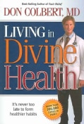 Living in Divine Health (Paperback)