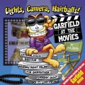 Lights, Camera, Hairballs!: Garfield at the Movies (Paperback)