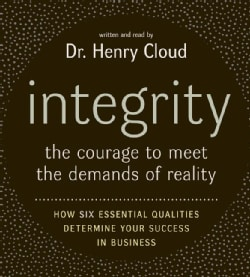 Integrity: The Courage to Meet the Demands of Reali (CD-Audio)