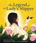 The Legend of the Lady's Slipper (Hardcover)