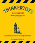 Thinkertoys A Handbook of Creative-Thinking Techniques (Paperback)