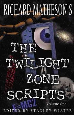 Richard Matheson's the Twilight Zone Scripts (Paperback)