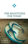 The Beatitudes for Today (Paperback)