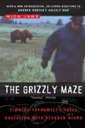 The Grizzly Maze: Timothy Treadwell's Fatal Obsession With Alaskan Bears (Paperback)