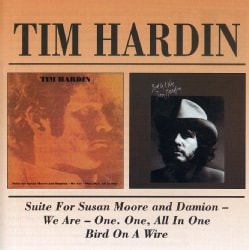 Tim Hardin - Suite for Susan Moore/Bird on a Wire