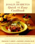 The Joslin Diabetes Quick and Easy Cookbook: 200 Recipes for 1 to 4 People (Paperback)