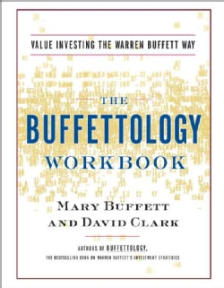 Buffetology Workbook: The Proven Techniques for Investing Successfully in Changing Markets That Have Made Warren ... (Paperback)