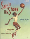 Salt in His Shoes: Michael Jordan in Pursuit of a Dream (Hardcover)