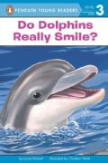 Do Dolphins Really Smile? (Paperback)