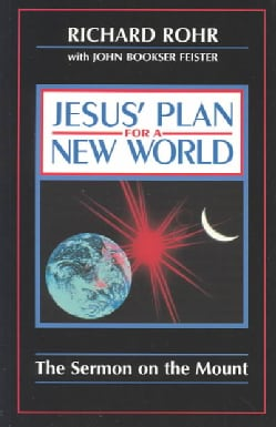 Jesus' Plan for a New World: The Sermon on the Mount (Paperback)