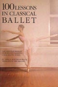 100 Lessons in Classical Ballet (Paperback)
