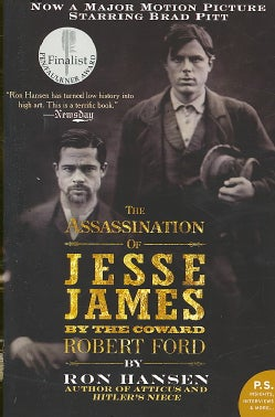 The Assassination of Jesse James by the Coward Robert Ford (Paperback)