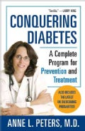 Conquering Diabetes: A Complete Program for Prevention And Treatment (Paperback)
