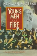 Young Men & Fire (Hardcover)