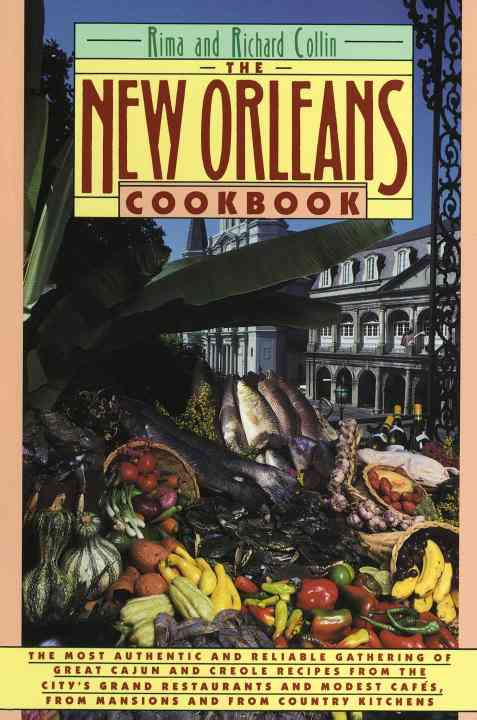 The New Orleans Cookbook: Creole, Cajun, and Louisiana French Recipes Past and Present (Paperback)