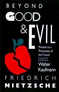 Beyond Good and Evil: Prelude to a Philosophy of the Future (Paperback)