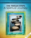 12 Steps: A Spiritual Journey (Paperback)