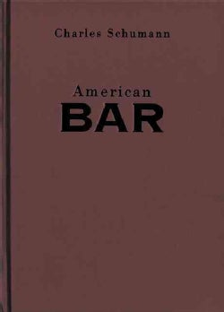 American Bar: The Artistry of Mixing Drinks (Hardcover)