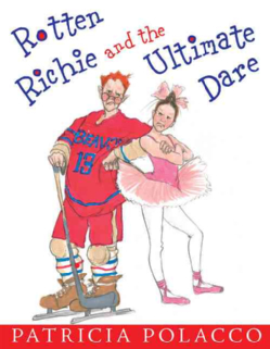 Rotten Richie And the Ultimate Dare (Hardcover)