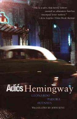Adios Hemingway / Goodbye Hemingway (Paperback)