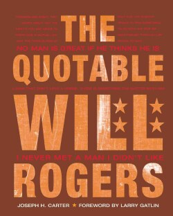 The Quotable Will Rogers (Hardcover)