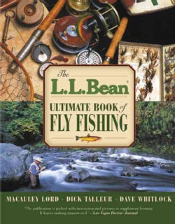 The L. L. Bean Ultimate Book of Fly Fishing (Paperback)