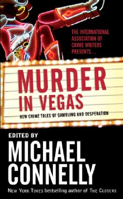 Murder in Vegas: New Crime Tales of Gambling and Desperation (Paperback)