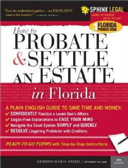 How to Probate And Settle an Estate in Florida (Paperback)