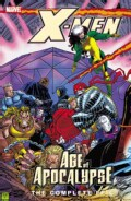 X-men: The Complete Age of Apocalypse Epic Book 3 (Paperback)
