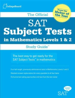 The Official Sat Subject Tests in Mathematics Levels 1 & 2 (Paperback)