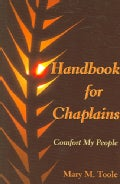 Handbook for Chaplains: Comfort My People (Paperback)