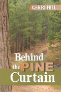 Behind the Pine Curtain (Paperback)
