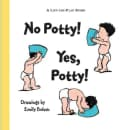No Potty! Yes Potty! (Paperback)