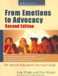 Wrightslaw From Emotions to Advocacy: the Special Education Survival Guide (Paperback)