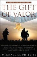 The Gift of Valor: A War Story (Paperback)