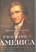 Thomas Paine And the Promise of America (Paperback)