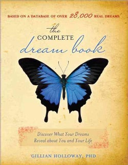 The Complete Dream Book: Discover What Your Dreams Reveal About You and Your Life (Paperback)