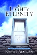 In Light of Eternity: Perspectives on Heaven (Hardcover)